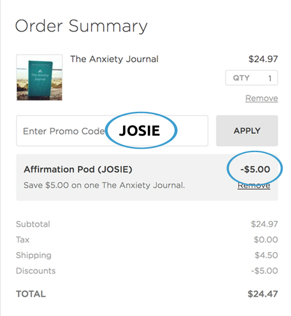 Affirmation Pod - Josie Ong - Anxiety Journal Promo Code Josie_edited-1