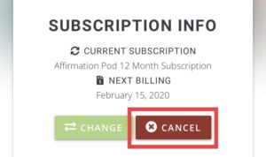 Affirmation Pod Access Premium Subscription Cancellatiion