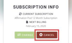 Affirmation Pod Access Premium Subscription Cancellatiion