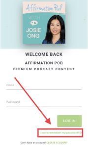 Affirmation Pod Help Cannot Remember Password LogIn