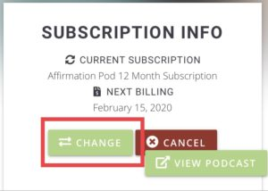 Affirmation Pod Premium Access Change Subscription