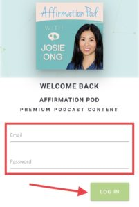 Affirmation Pod Premium Access LogIn Bonus Episodes and Bonus Playlists