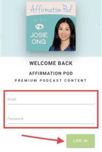Affirmation Pod Premium Access LogIn Bonus Episodes and Bonus Playlists